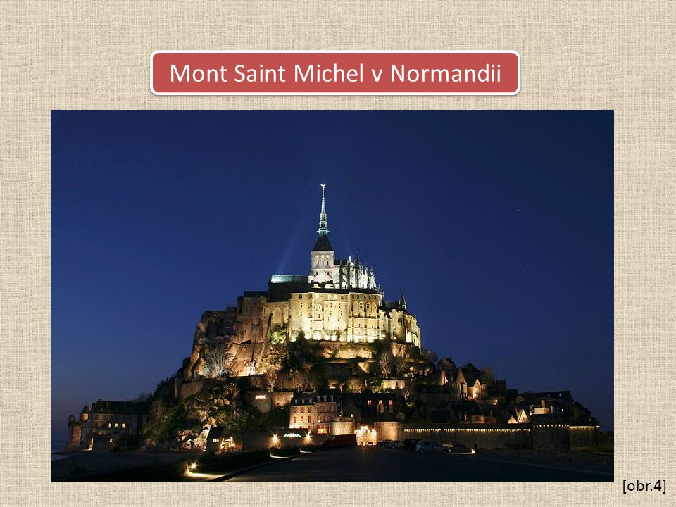 Mont Saint Michel v Normandii [obr.4]