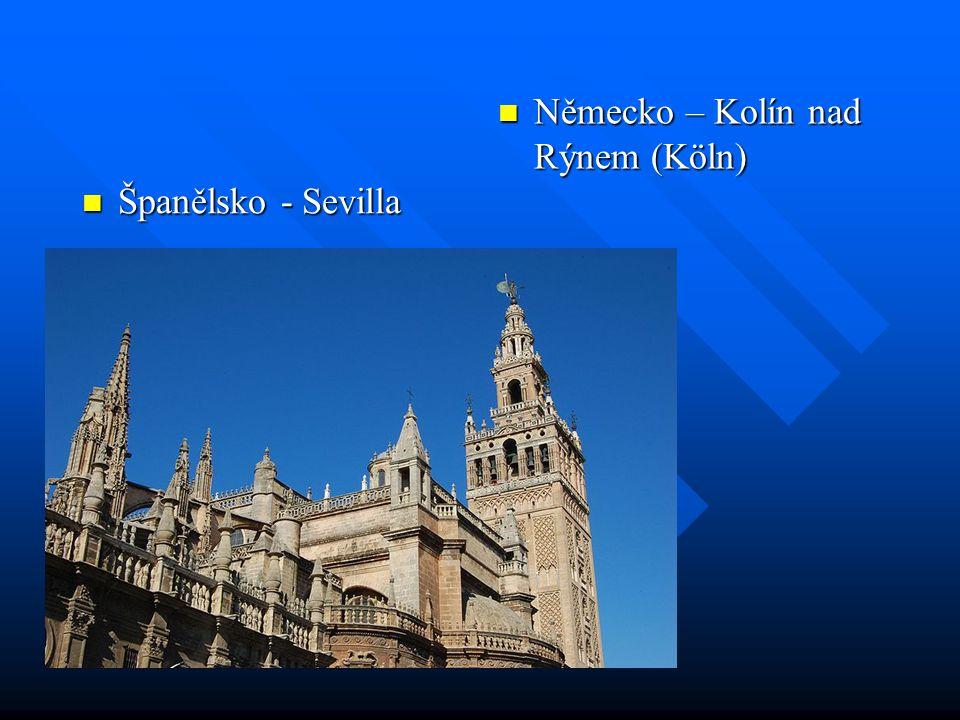 Španělsko - Sevilla Španělsko - Sevilla Německo – Kolín nad Rýnem (Köln)