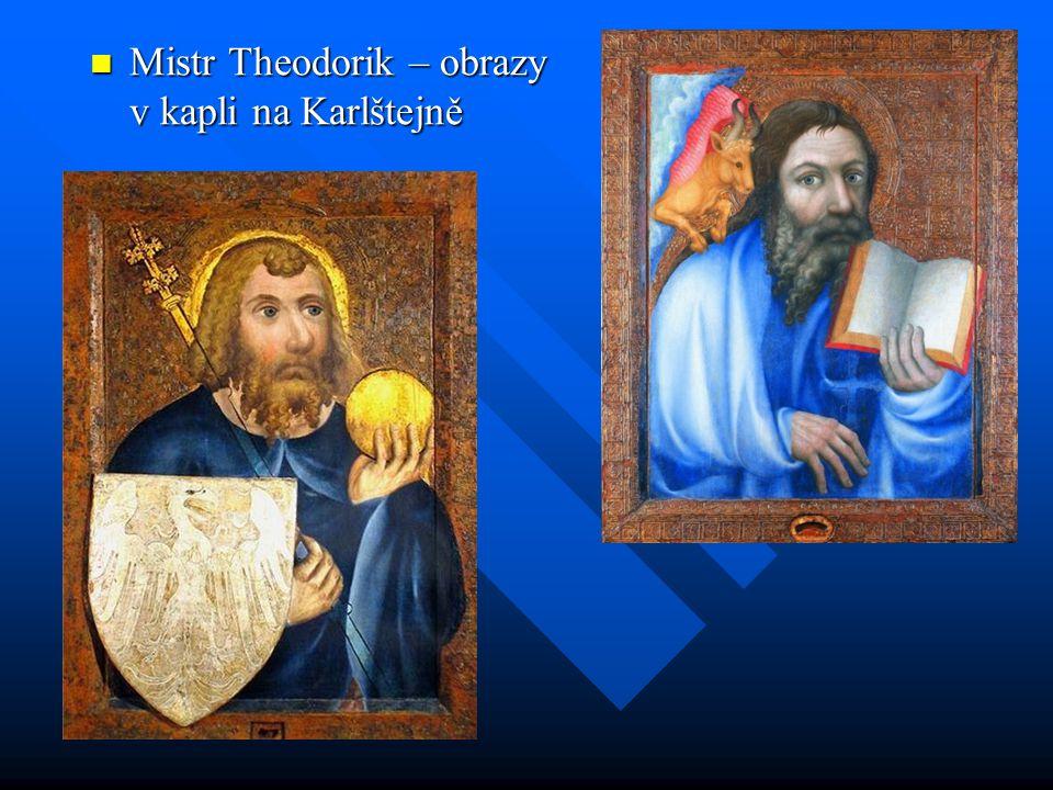 Mistr Theodorik – obrazy v kapli na Karlštejně Mistr Theodorik – obrazy v kapli na Karlštejně