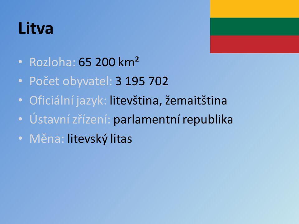 Litva Rozloha: 65 200 km² Počet obyvatel: 3 195 702 Oficiální jazyk: litevština, žemaitština Ústavní zřízení: parlamentní republika Měna: litevský lit