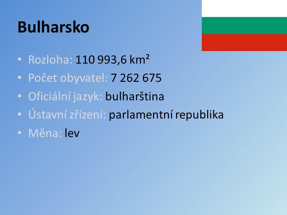 Bulharsko Rozloha: 110 993,6 km² Počet obyvatel: 7 262 675 Oficiální jazyk: bulharština Ústavní zřízení: parlamentní republika Měna: lev