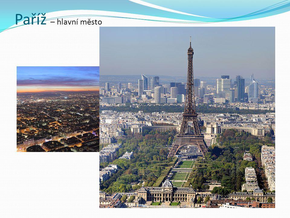 Paříž – hlavní město