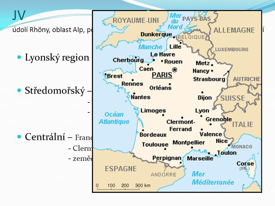 JV údolí Rhöny, oblast Alp, pobřeží Středozemního moře a Francouzského Středohoří Lyonský region – 2. nejvýznamnější - St. Etienne, Dijon Středomořský