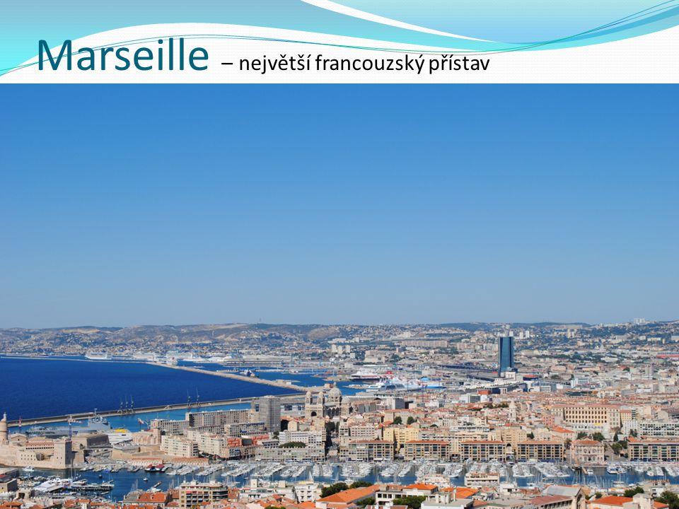 Marseille – největší francouzský přístav
