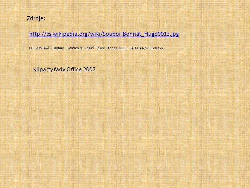 http://cs.wikipedia.org/wiki/Soubor:Bonnat_Hugo001z.jpg Zdroje: DOROVSK Á, Dagmar. Č í tanka 8. Český Tě ší n: Prodos, 2000. ISBN 80-7230-065-2. Klipa