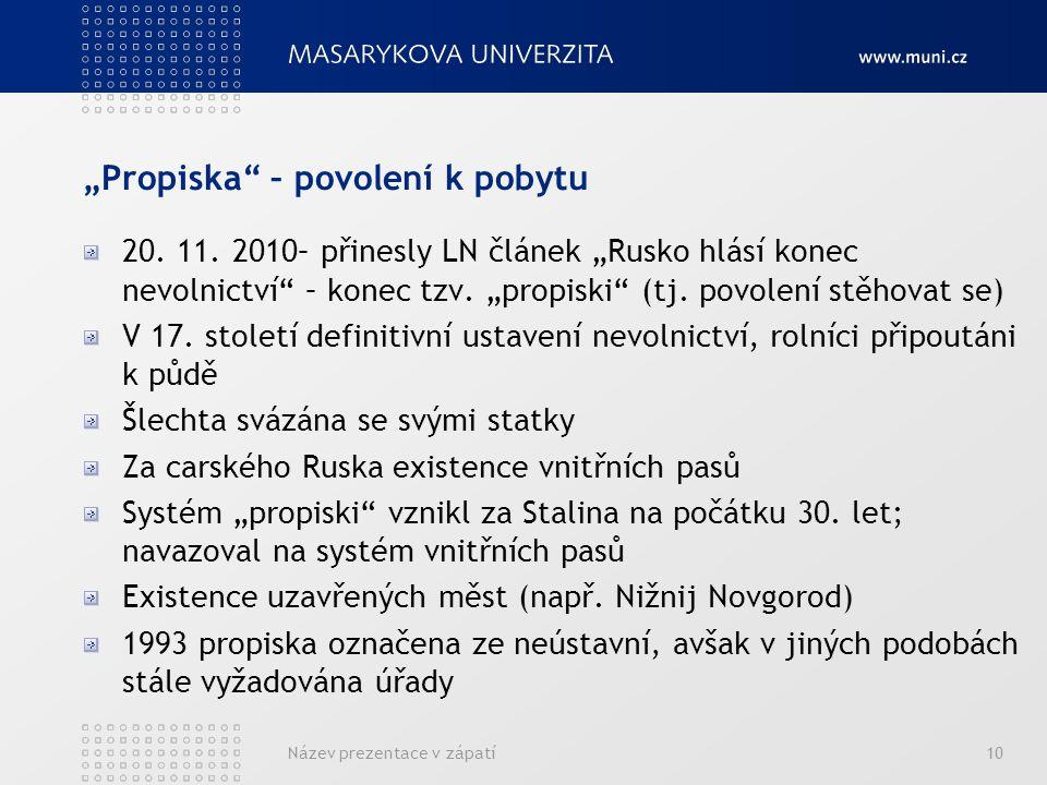 """""""Propiska – povolení k pobytu 20. 11."""