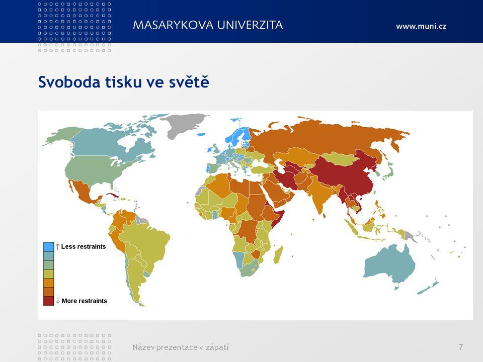 Svoboda tisku ve světě Název prezentace v zápatí7