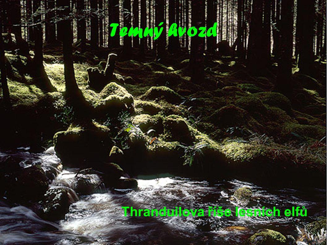 Temný hvozd Thranduilova říše lesních elfů