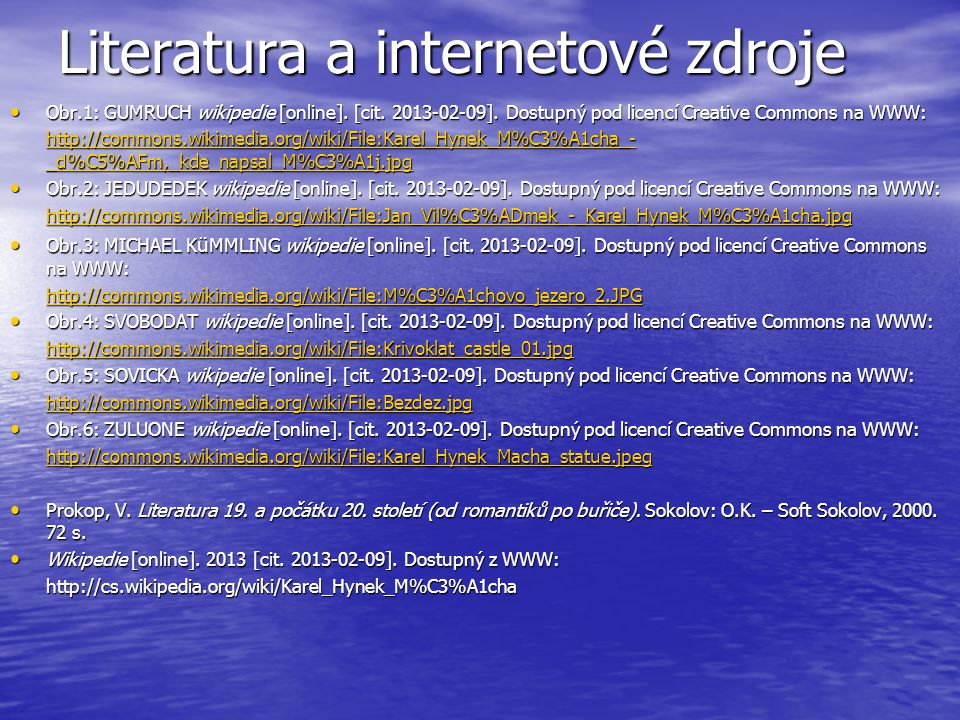 Literatura a internetové zdroje Obr.1: GUMRUCH wikipedie [online].