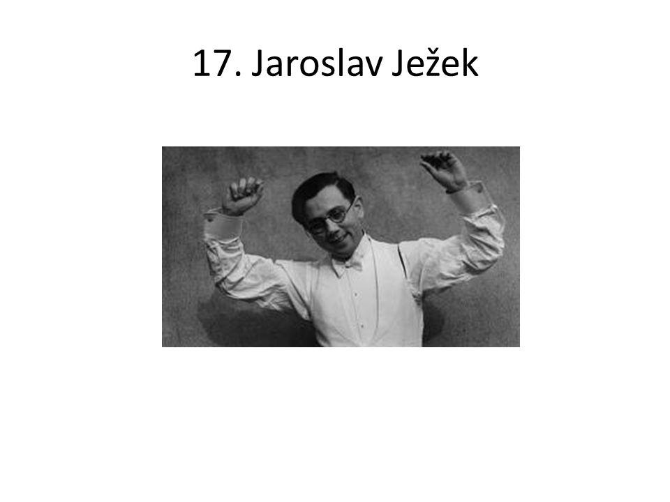 17. Jaroslav Ježek