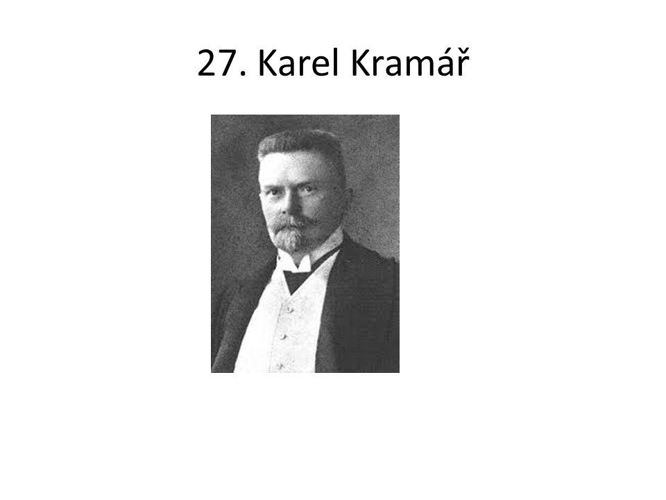 27. Karel Kramář