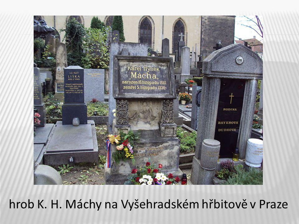 8 hrob K. H. Máchy na Vyšehradském hřbitově v Praze
