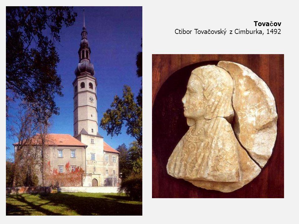 Tova č ov Ctibor Tova č ovský z Cimburka, 1492