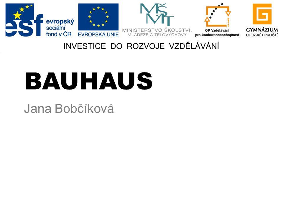 Jana Bobčíková BAUHAUS