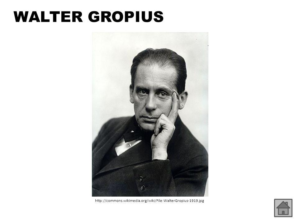 http://commons.wikimedia.org/wiki/File:WalterGropius-1919.jpg WALTER GROPIUS