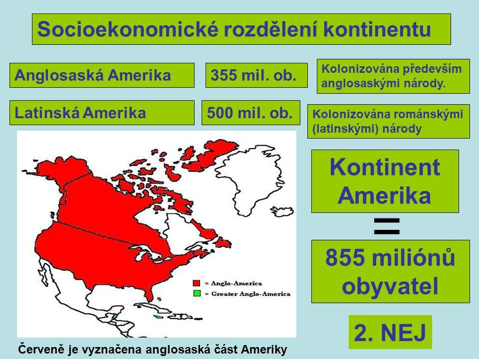 Socioekonomické rozdělení kontinentu Anglosaská Amerika355 mil.