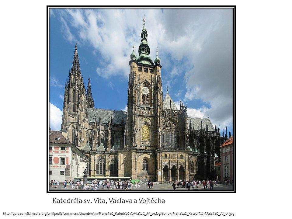 Katedrála sv. Víta, Václava a Vojtěcha http://upload.wikimedia.org/wikipedia/commons/thumb/9/99/Praha%2C_Katedr%C3%A1la%2C_JV_01.jpg/605px-Praha%2C_Ka