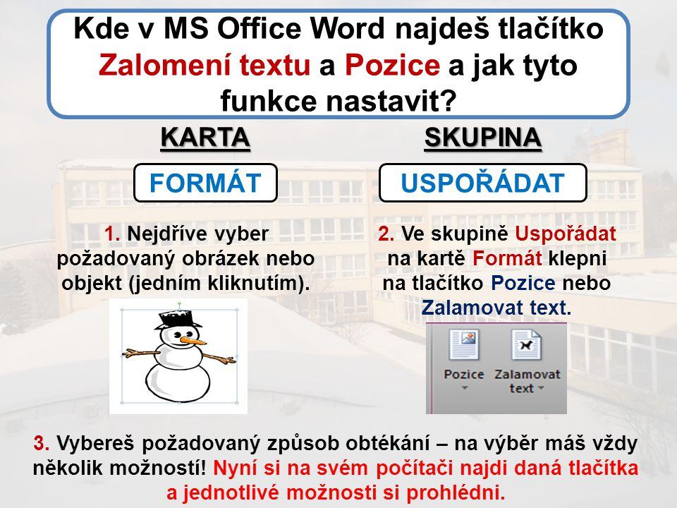 Kde v MS Office Word najdeš tlačítko Zalomení textu a Pozice a jak tyto funkce nastavit.