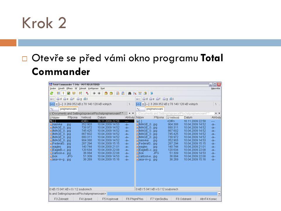 Krok 2  Otevře se před vámi okno programu Total Commander
