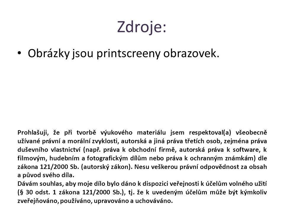 Zdroje: Obrázky jsou printscreeny obrazovek.