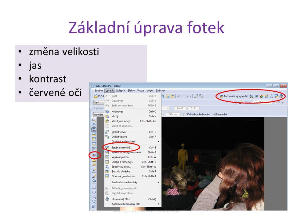 Základní úprava fotek změna velikosti jas kontrast červené oči ZŠ, Týn nad Vltavou, Malá Strana