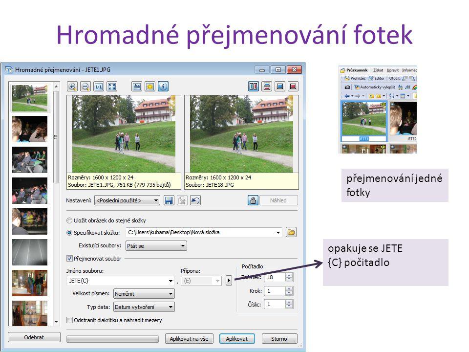 Hromadné přejmenování fotek opakuje se JETE {C} počitadlo přejmenování jedné fotky