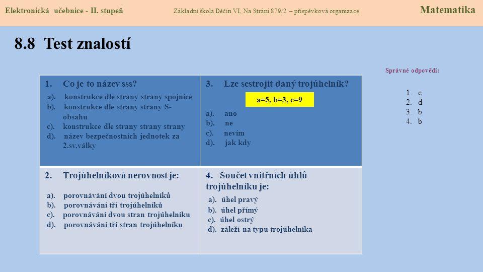 8.8 Test znalostí Správné odpovědi: 1.Co je to název sss.