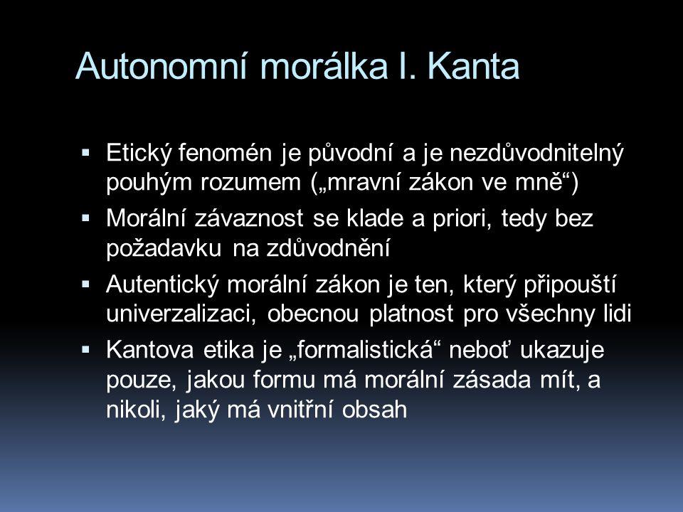 Autonomní morálka I.