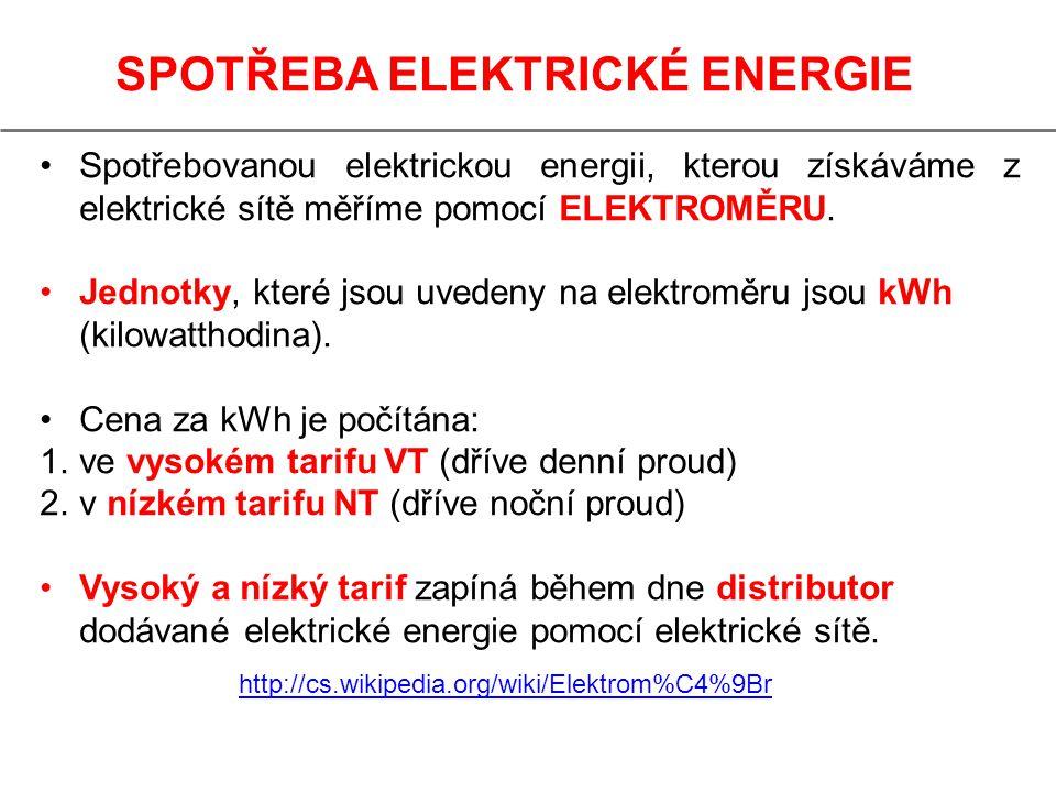 SPOTŘEBA ELEKTRICKÉ ENERGIE Spotřebovanou elektrickou energii, kterou získáváme z elektrické sítě měříme pomocí ELEKTROMĚRU. Jednotky, které jsou uved