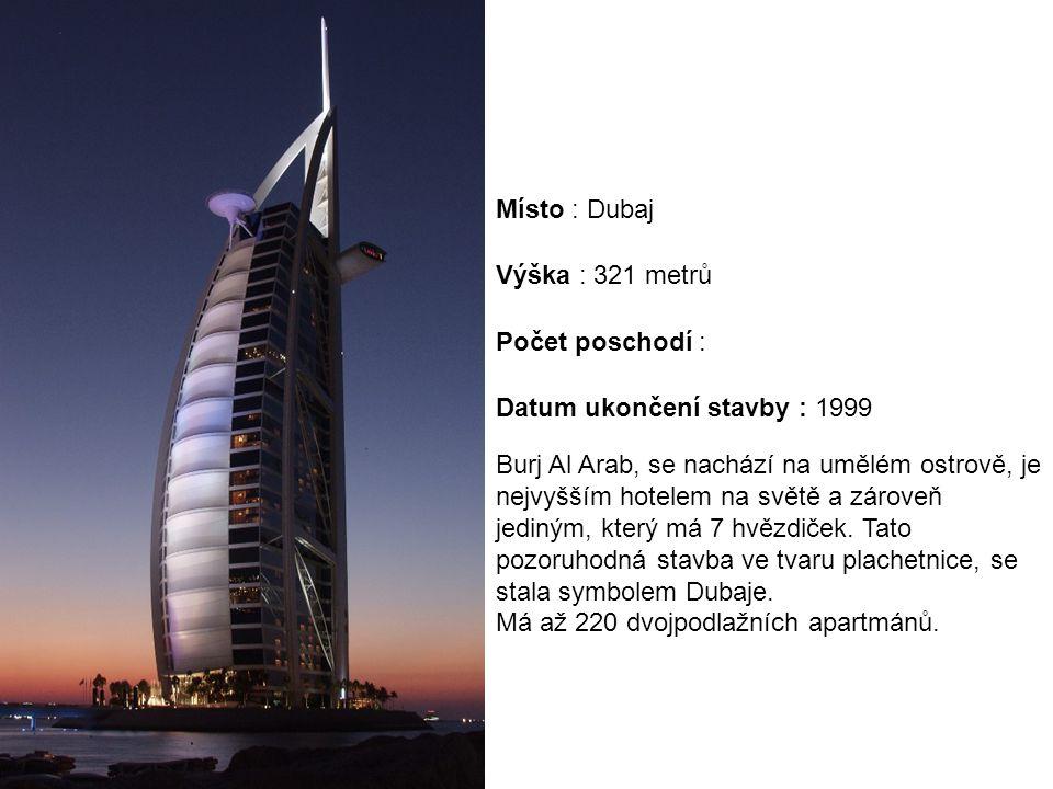 Burj Al Arab, se nachází na umělém ostrově, je nejvyšším hotelem na světě a zároveň jediným, který má 7 hvězdiček. Tato pozoruhodná stavba ve tvaru pl