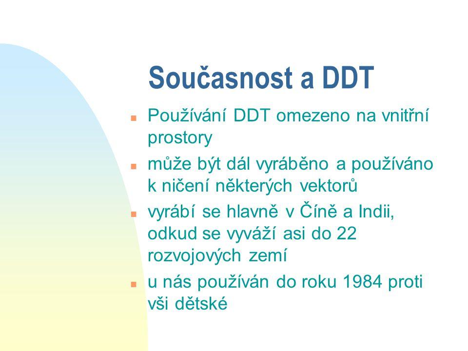 Spotřeba DDT n V roce 1981 se spotřebovalo 68000 tun, v roce 1990 už jen 2800 tun n alternativní pesticidy jsou mnohem dražší a rychle ztrácí účinnost n nadějí jsou výzkumy feromonů či obranných rostlinných látek