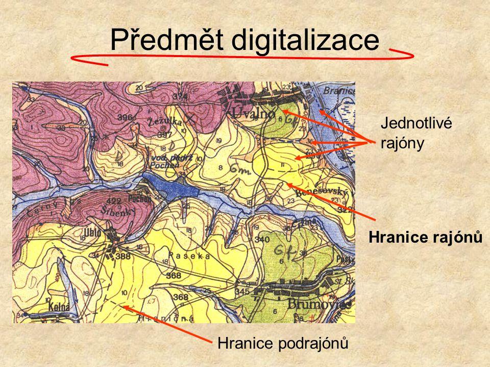 Předmět digitalizace Jednotlivé rajóny Hranice rajónů Hranice podrajónů