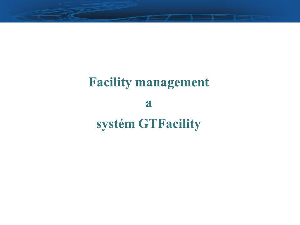 Facility management a systém GTFacility