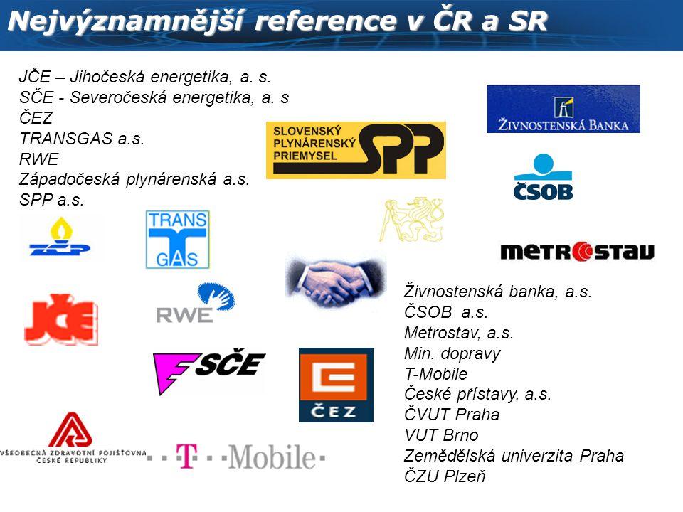 Nejvýznamnější reference v ČR a SR JČE – Jihočeská energetika, a.