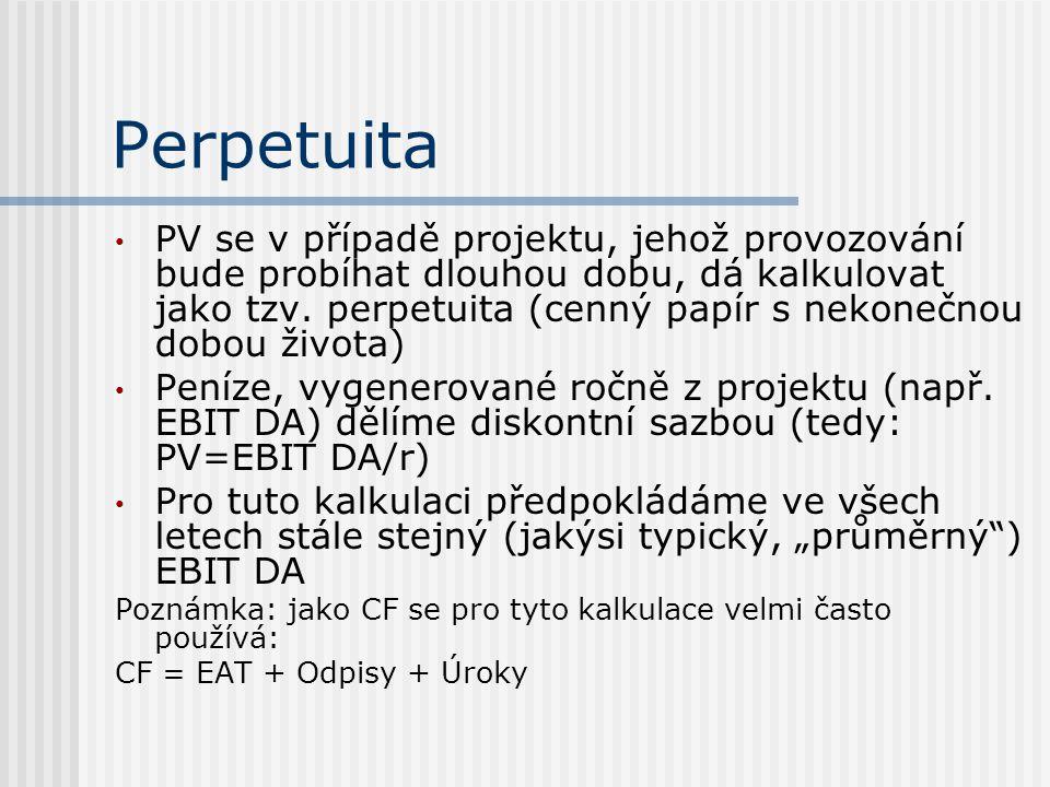 Perpetuita PV se v případě projektu, jehož provozování bude probíhat dlouhou dobu, dá kalkulovat jako tzv.