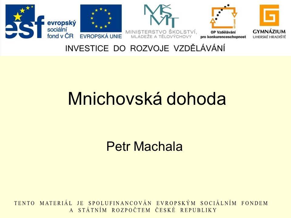Mnichovská dohoda Petr Machala