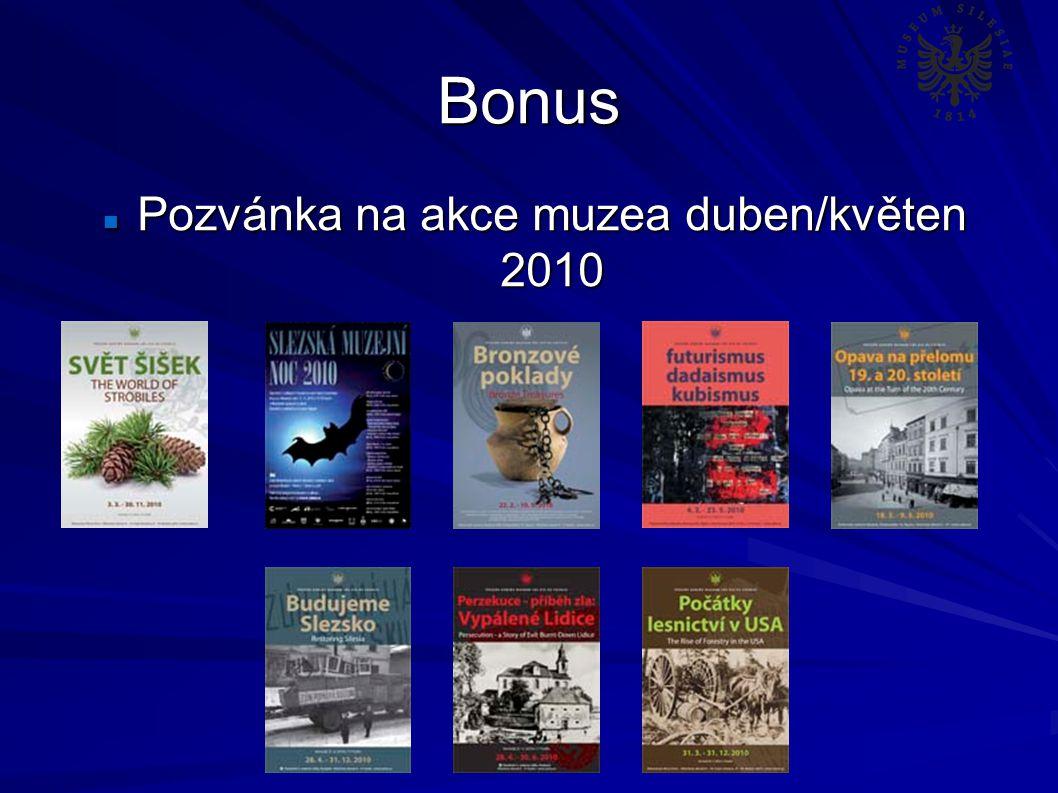 Bonus Pozvánka na akce muzea duben/květen 2010 Pozvánka na akce muzea duben/květen 2010