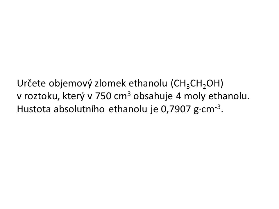 Odpověď Objemový zlomek ethanolu je 0,31.