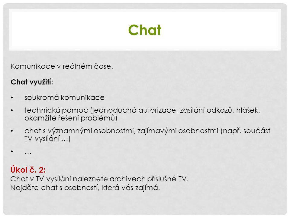 Chat Komunikace v reálném čase.
