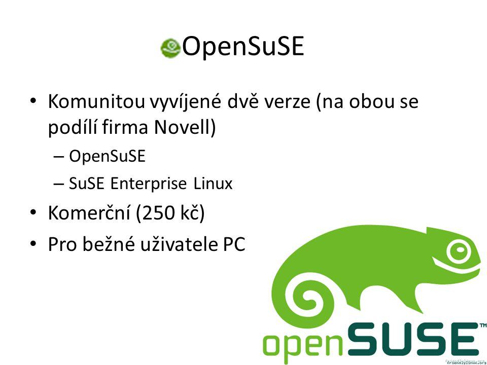 OpenSuSE Komunitou vyvíjené dvě verze (na obou se podílí firma Novell) – OpenSuSE – SuSE Enterprise Linux Komerční (250 kč) Pro bežné uživatele PC