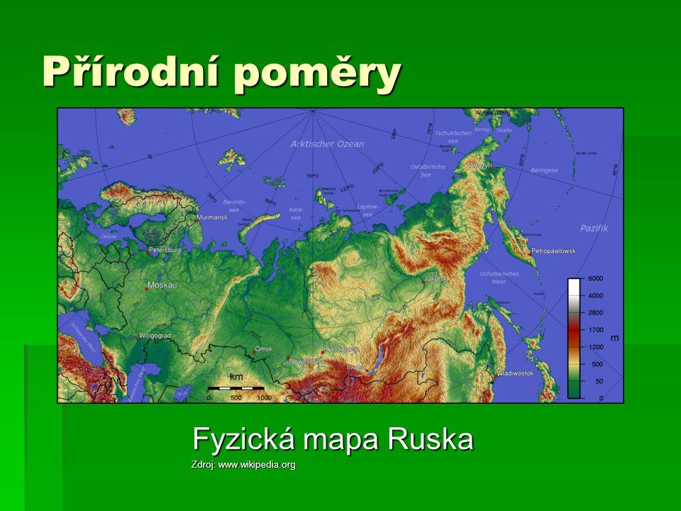 Přírodní poměry Fyzická mapa Ruska Zdroj: www.wikipedia.org