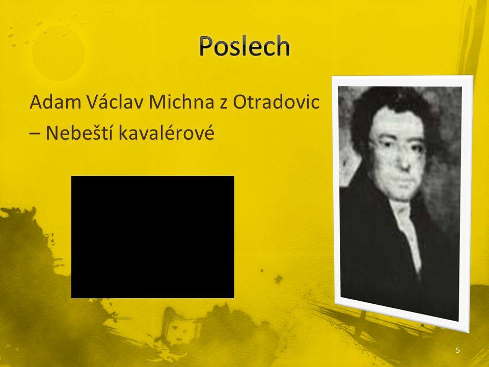 5 Adam Václav Michna z Otradovic – Nebeští kavalérové