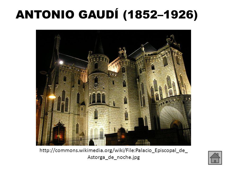 ANTONIO GAUDÍ (1852–1926) http://commons.wikimedia.org/wiki/File:Casa_Battlo_%28Gaud%C3%AD%29,_Barcelona.jpg