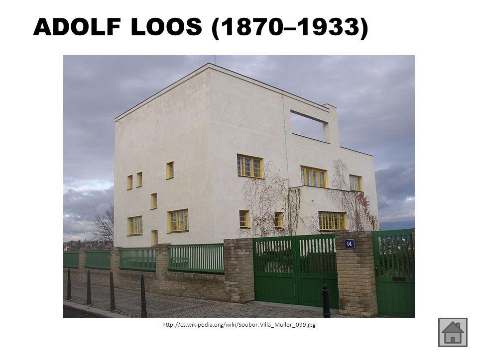 ADOLF LOOS (1870–1933) http://cs.wikipedia.org/wiki/Soubor:Villa_Muller_099.jpg