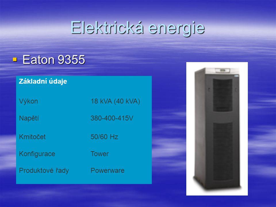 Elektrická energie  Eaton 9355 Základní údaje Výkon18 kVA (40 kVA) Napětí380-400-415V Kmitočet50/60 Hz KonfiguraceTower Produktové řadyPowerware