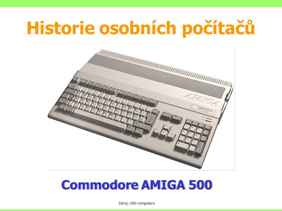 Commodore AMIGA 500Commodore AMIGA 500 Zdroj: Old-computers Historie osobních počítačů