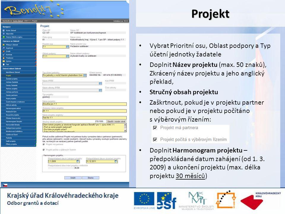 Projekt Vybrat Prioritní osu, Oblast podpory a Typ účetní jednotky žadatele Doplnit Název projektu (max. 50 znaků), Zkrácený název projektu a jeho ang