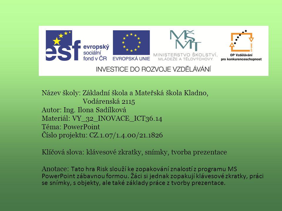 Informatika (MS PowerPoint) VY_32_INOVACE_ICT36.14