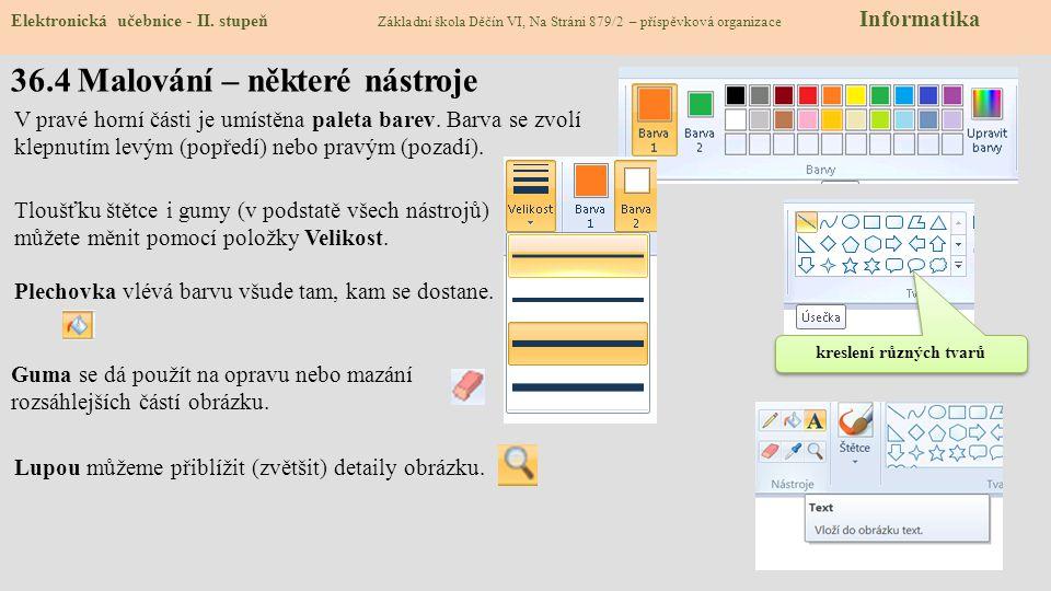 36.4 Malování – některé nástroje Elektronická učebnice - II.