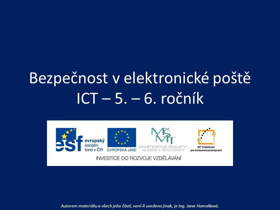 Bezpečnost v elektronické poště ICT – 5. – 6.
